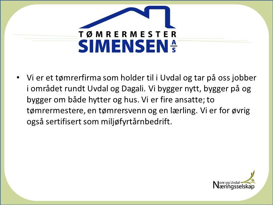 Vi er et tømrerfirma som holder til i Uvdal og tar på oss jobber i området rundt Uvdal og Dagali.