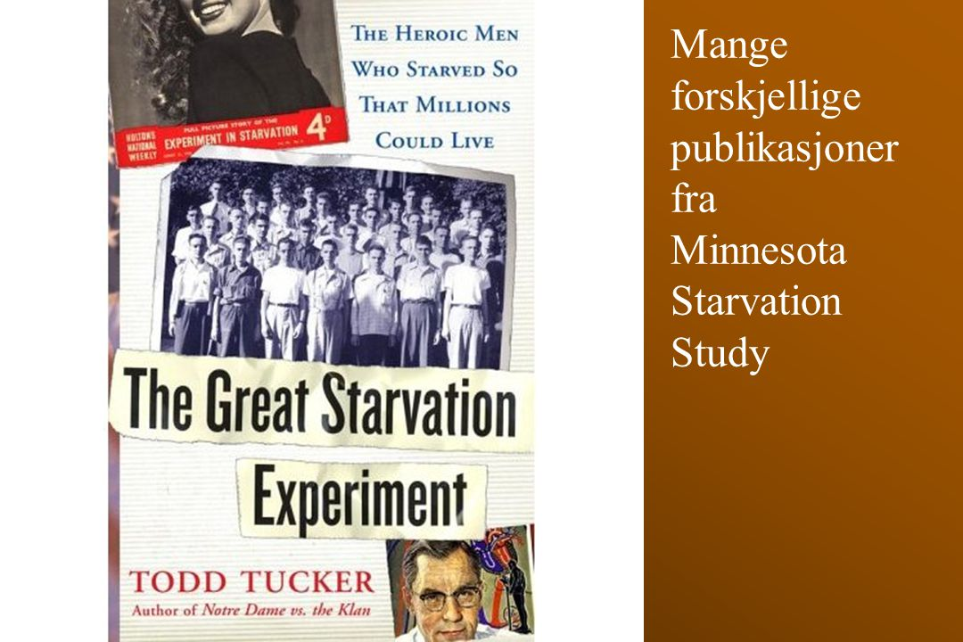 Mange forskjellige publikasjoner fra Minnesota Starvation Study