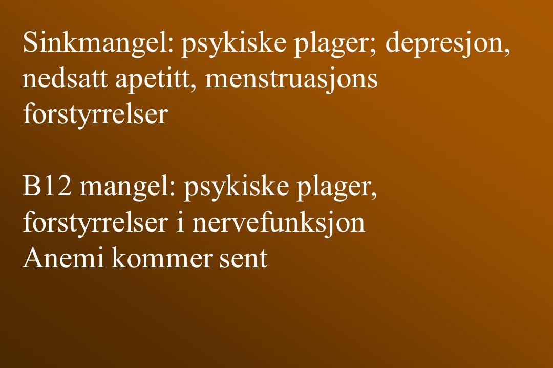 Sinkmangel: psykiske plager; depresjon,
