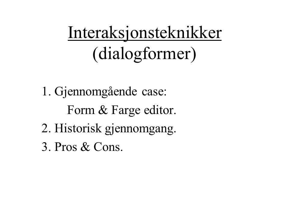 Interaksjonsteknikker (dialogformer)