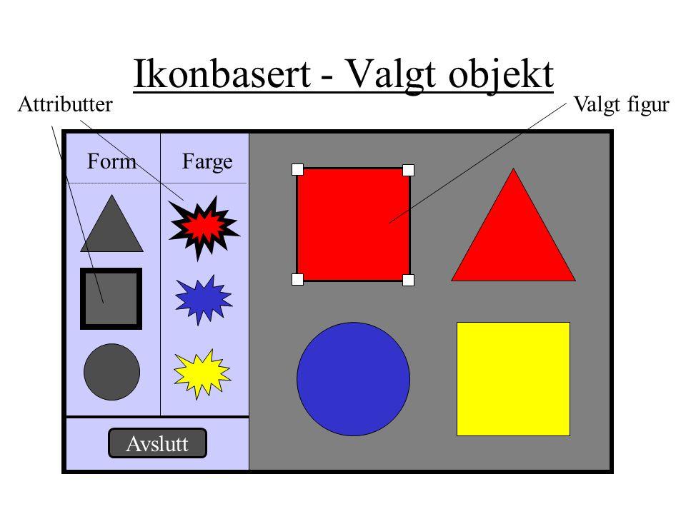 Ikonbasert - Valgt objekt