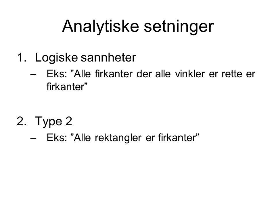 Analytiske setninger Logiske sannheter Type 2
