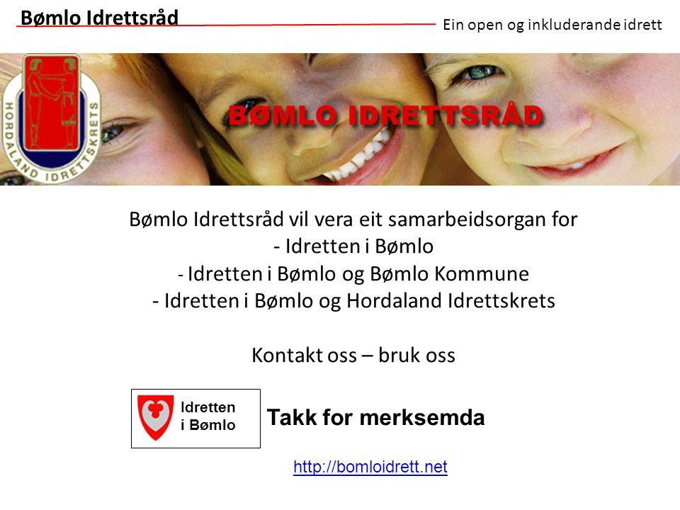 Bømlo Idrettsråd vil vera eit samarbeidsorgan for - Idretten i Bømlo