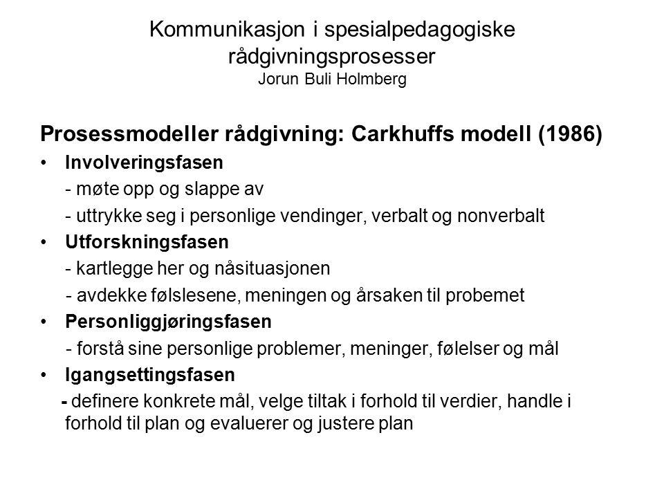 Prosessmodeller rådgivning: Carkhuffs modell (1986)