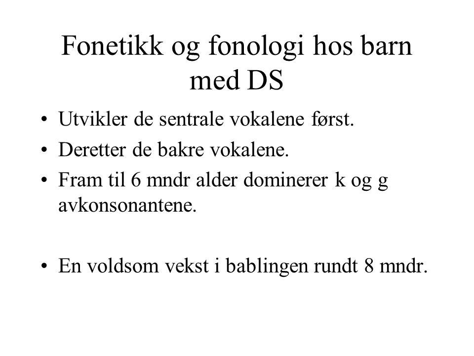 Fonetikk og fonologi hos barn med DS