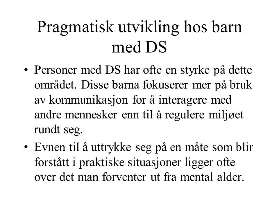 Pragmatisk utvikling hos barn med DS