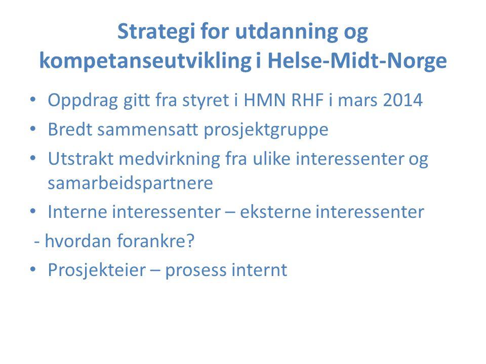 Strategi for utdanning og kompetanseutvikling i Helse-Midt-Norge