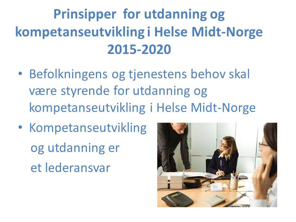 Prinsipper for utdanning og kompetanseutvikling i Helse Midt-Norge 2015-2020