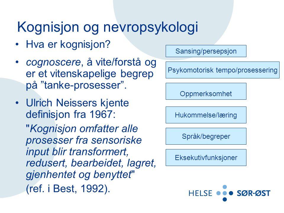 Kognisjon og nevropsykologi