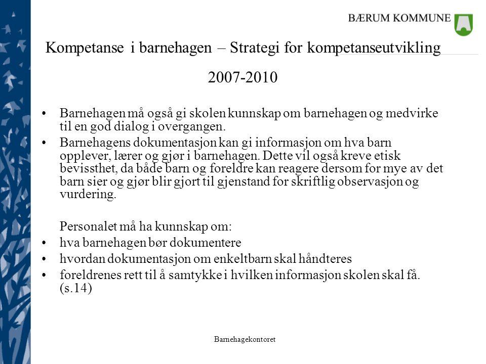 Kompetanse i barnehagen – Strategi for kompetanseutvikling 2007-2010