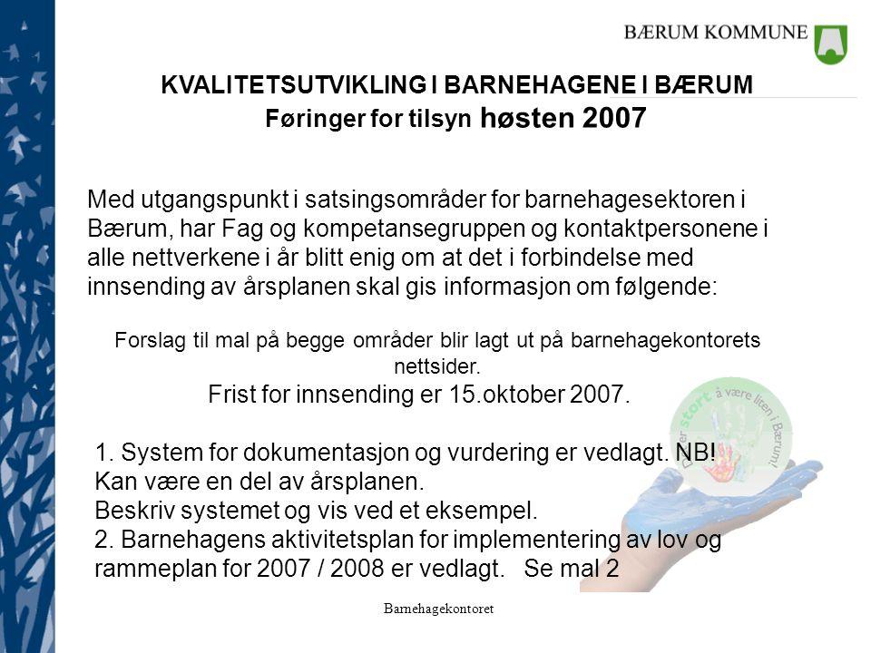 Føringer for tilsyn høsten 2007