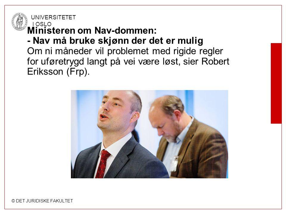 Ministeren om Nav-dommen: - Nav må bruke skjønn der det er mulig Om ni måneder vil problemet med rigide regler for uføretrygd langt på vei være løst, sier Robert Eriksson (Frp).