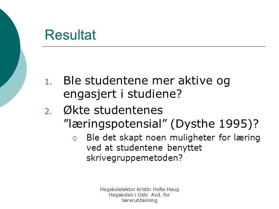Resultat Ble studentene mer aktive og engasjert i studiene