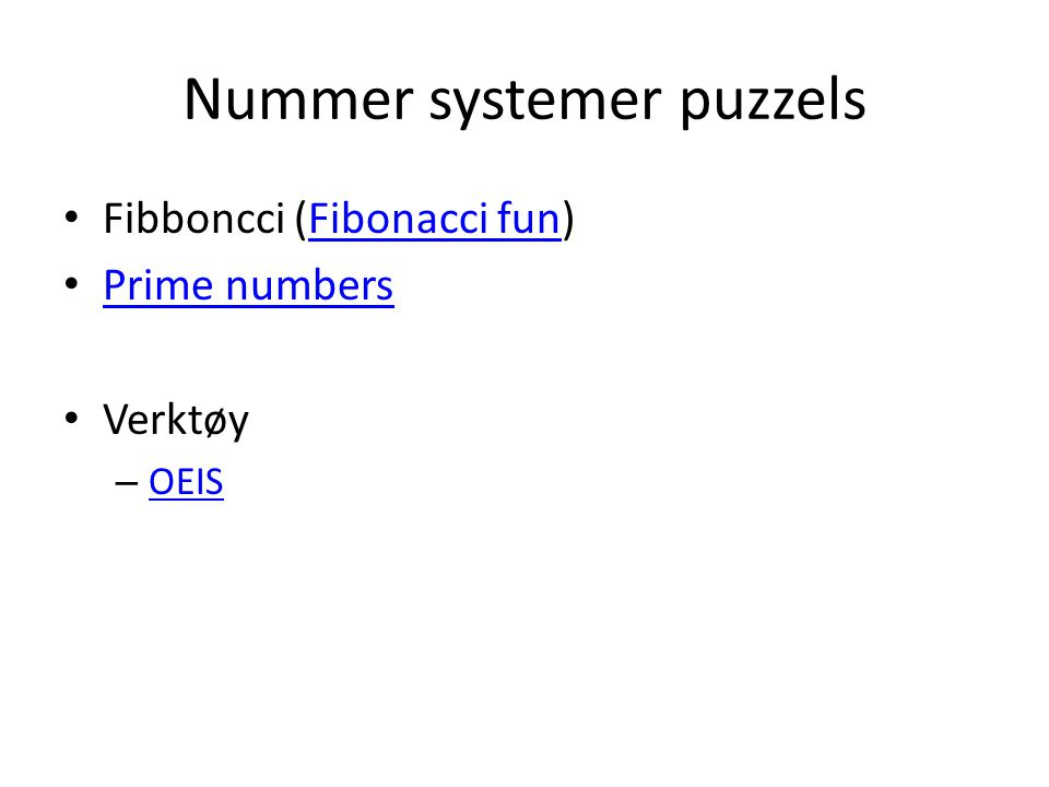 Nummer systemer puzzels