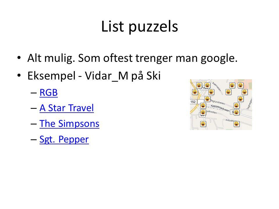 List puzzels Alt mulig. Som oftest trenger man google.
