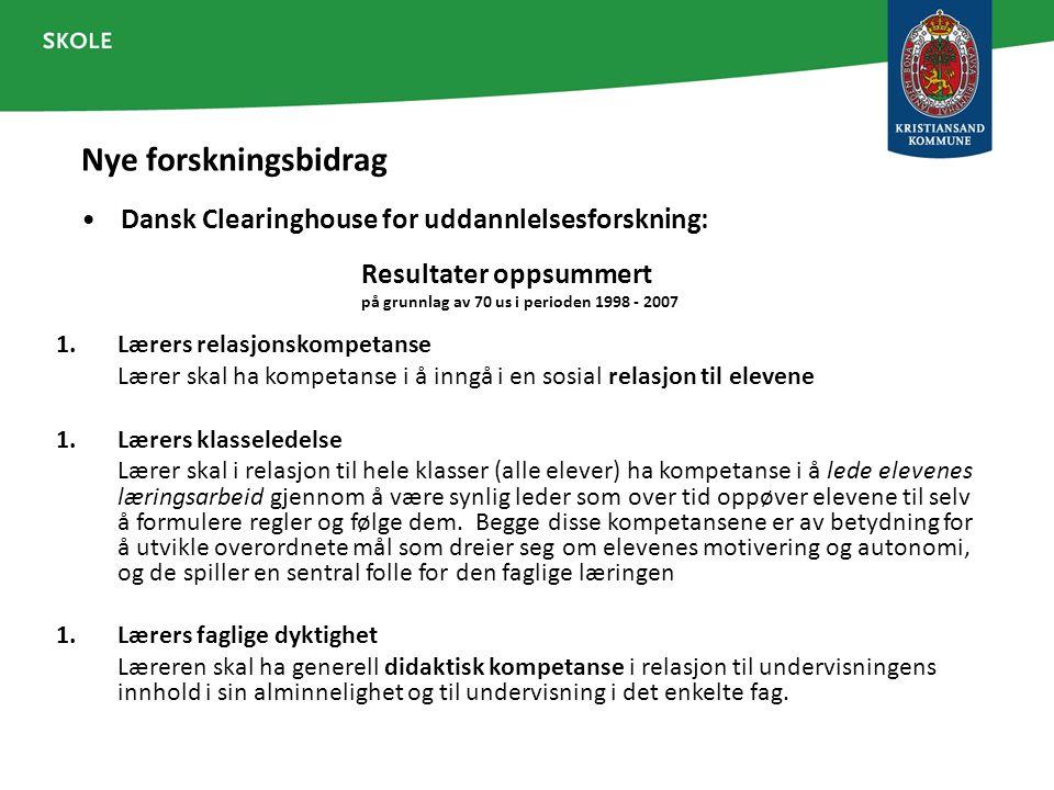 Nye forskningsbidrag Dansk Clearinghouse for uddannlelsesforskning: