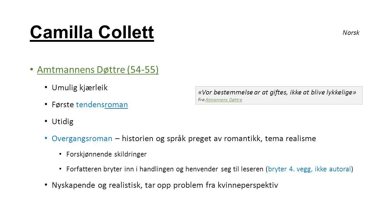 Camilla Collett Amtmannens Døttre (54-55) Umulig kjærleik