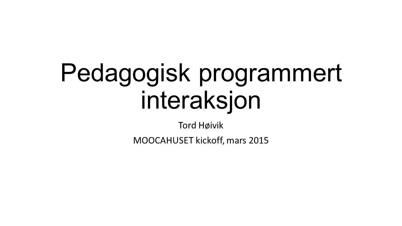 Pedagogisk programmert interaksjon