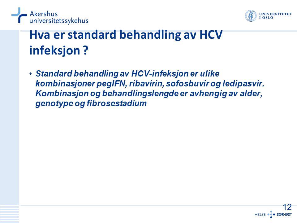 Hva er standard behandling av HCV infeksjon