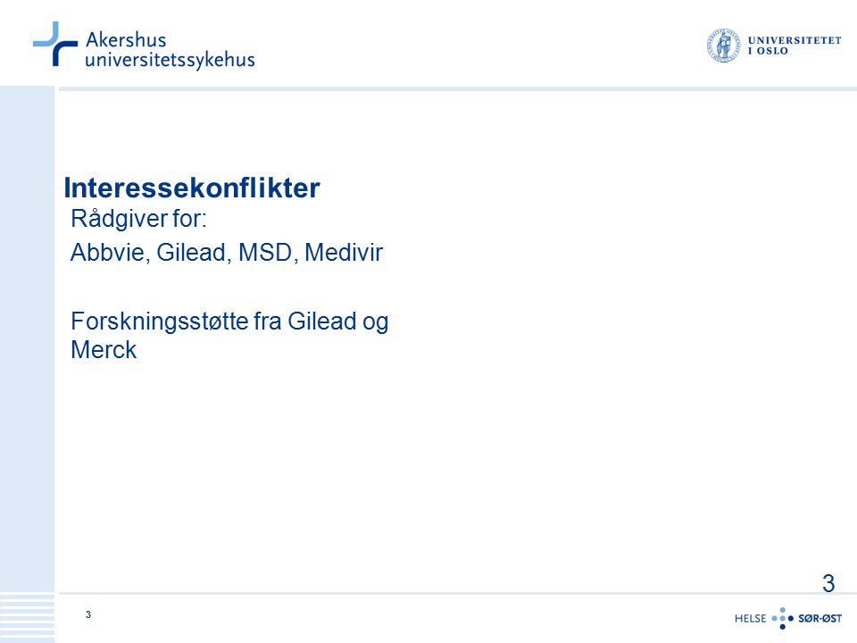 Interessekonflikter Rådgiver for: Abbvie, Gilead, MSD, Medivir Forskningsstøtte fra Gilead og Merck