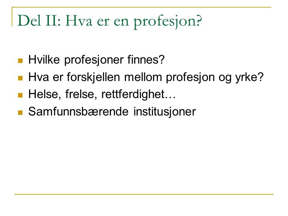Del II: Hva er en profesjon