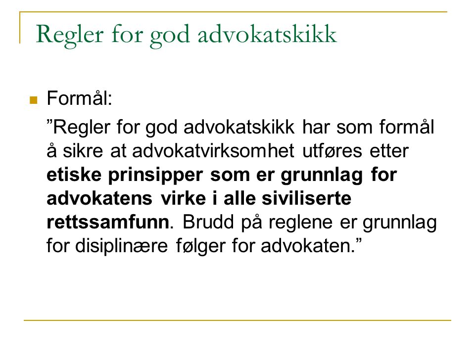 Regler for god advokatskikk