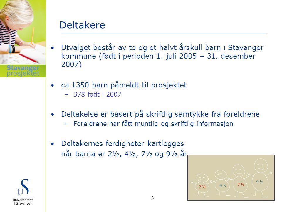 Deltakere Utvalget består av to og et halvt årskull barn i Stavanger kommune (født i perioden 1. juli 2005 – 31. desember 2007)