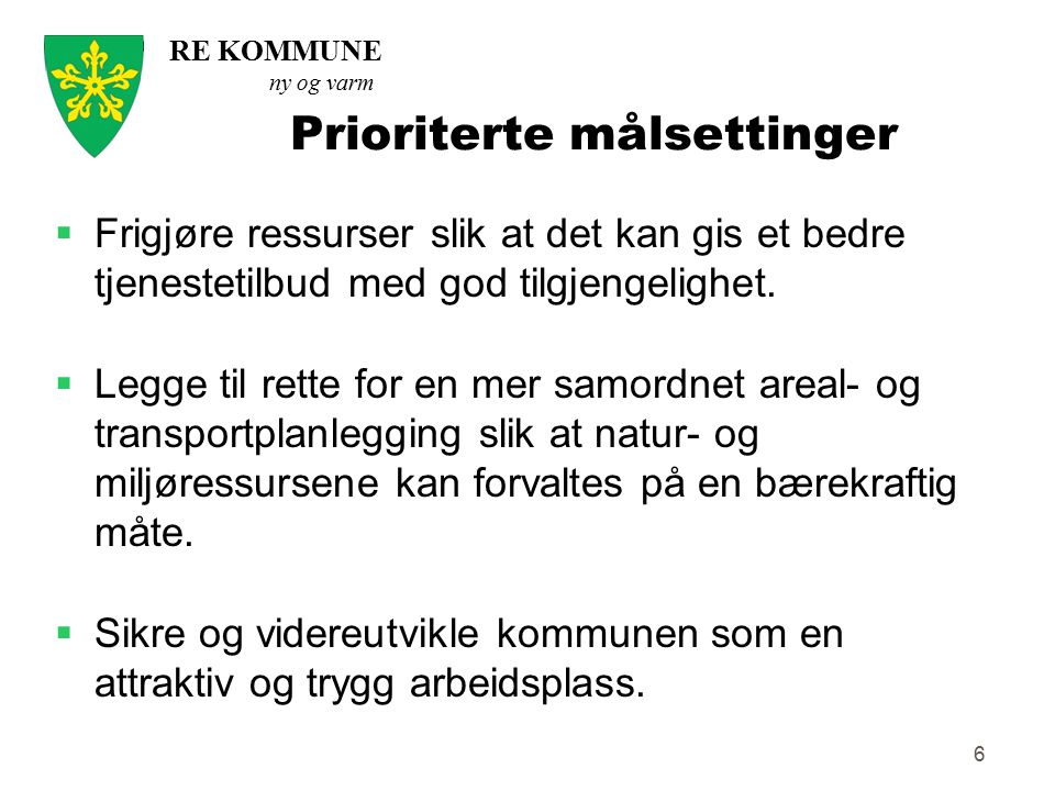 Prioriterte målsettinger