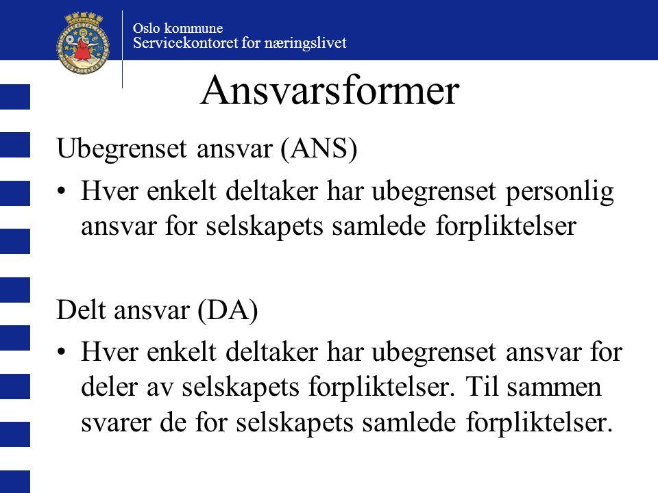 Ansvarsformer Ubegrenset ansvar (ANS)