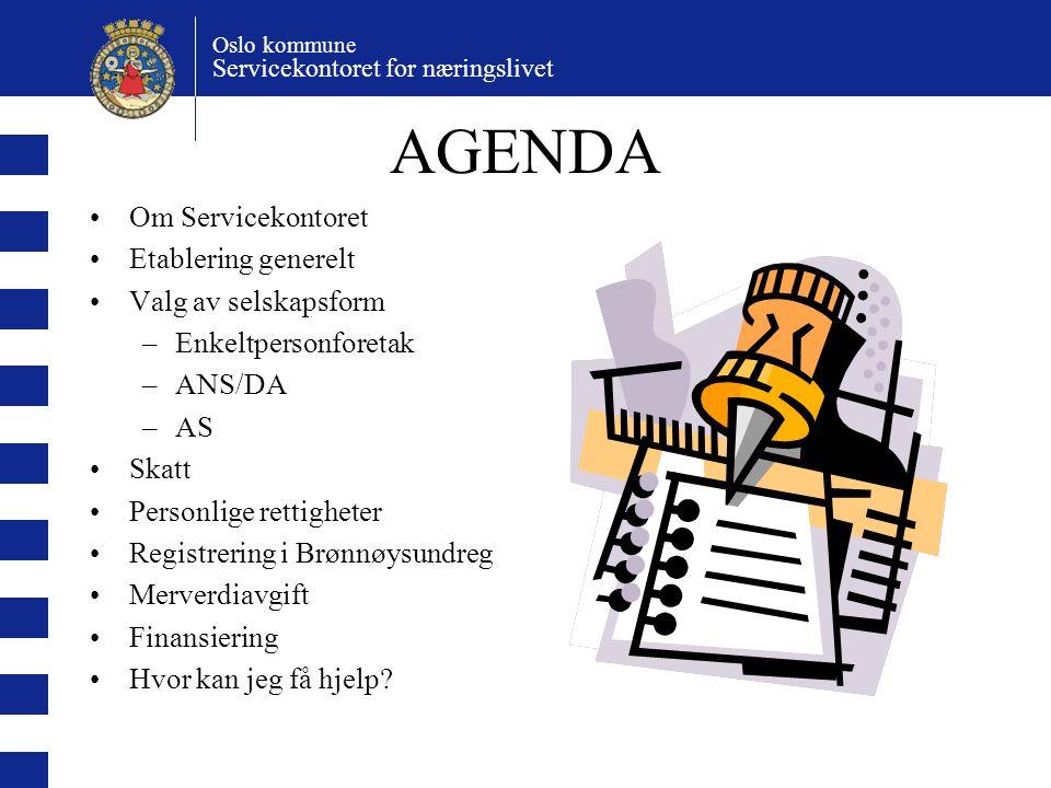AGENDA Om Servicekontoret Etablering generelt Valg av selskapsform