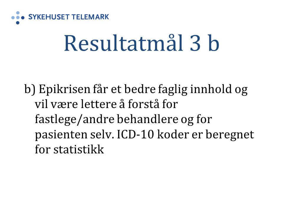 Resultatmål 3 b