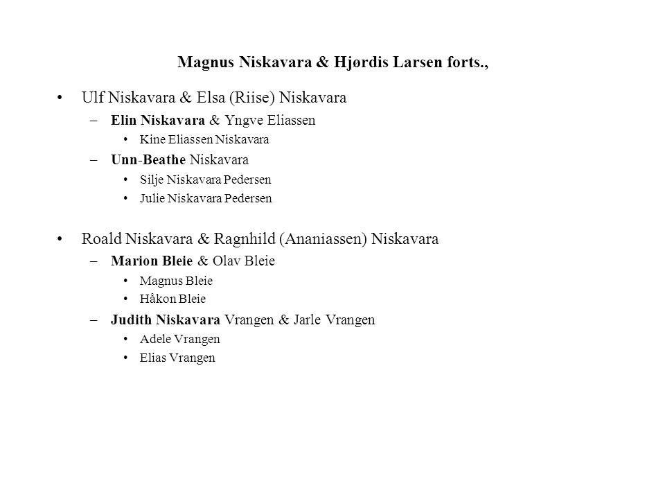 Magnus Niskavara & Hjørdis Larsen forts.,