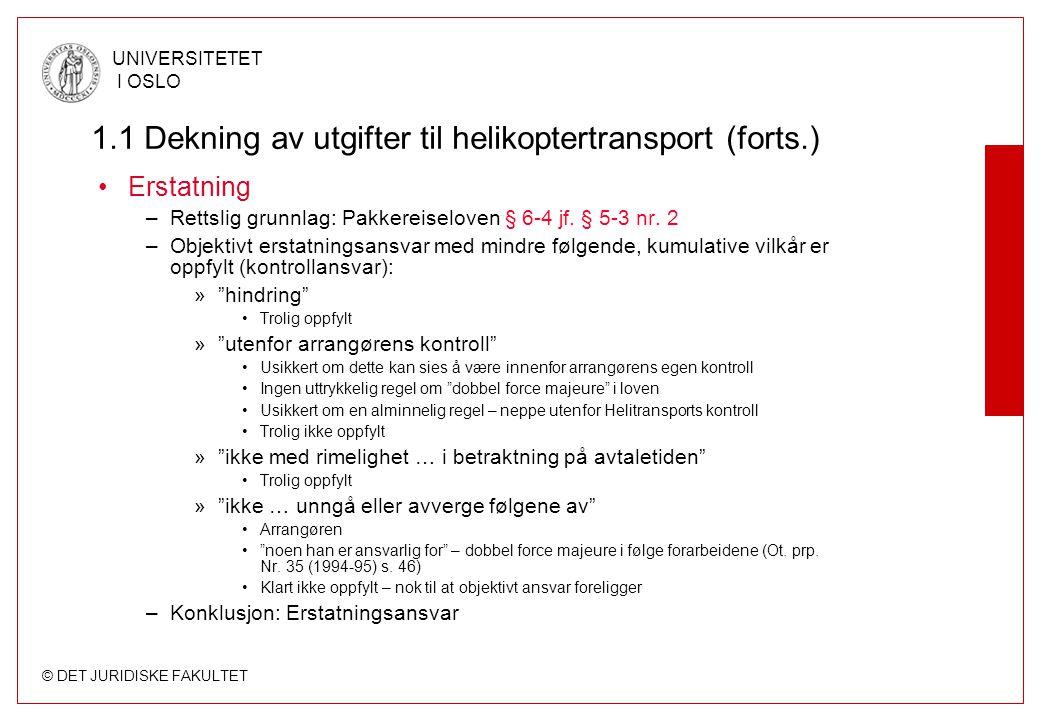 1.1 Dekning av utgifter til helikoptertransport (forts.)
