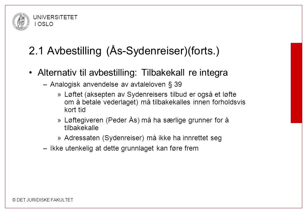 2.1 Avbestilling (Ås-Sydenreiser)(forts.)