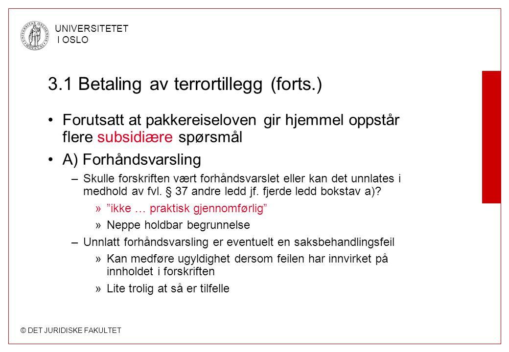 3.1 Betaling av terrortillegg (forts.)