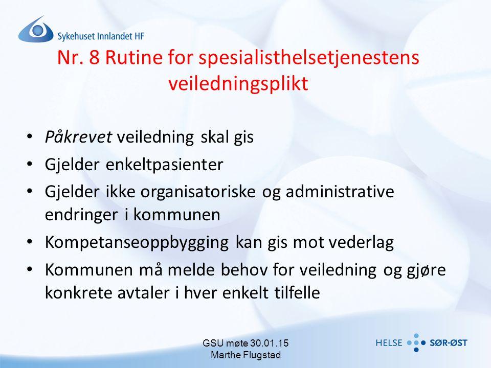 Nr. 8 Rutine for spesialisthelsetjenestens veiledningsplikt