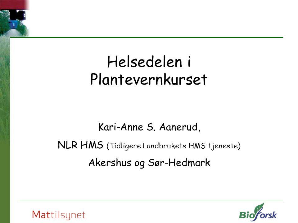 Helsedelen i Plantevernkurset