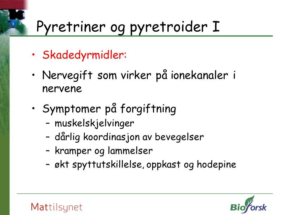 Pyretriner og pyretroider I