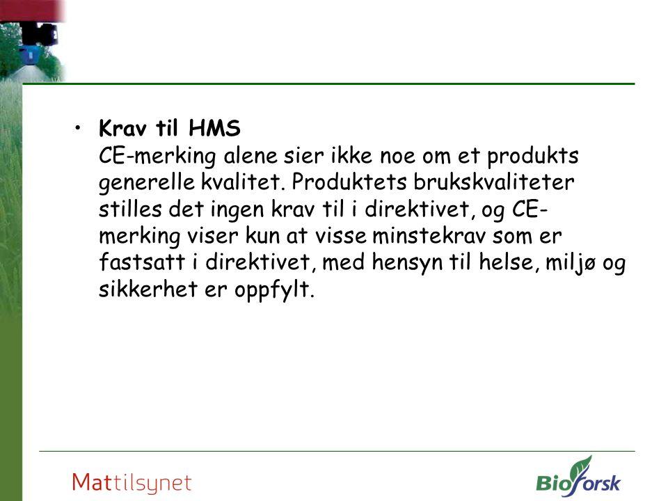 Krav til HMS CE-merking alene sier ikke noe om et produkts generelle kvalitet.
