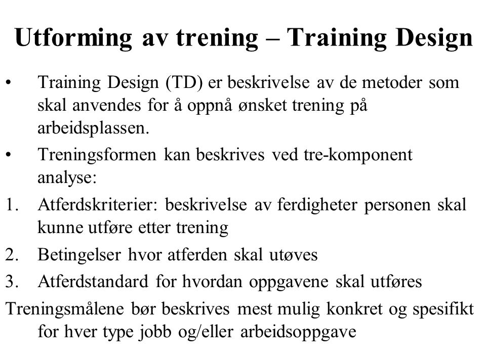 Utforming av trening – Training Design