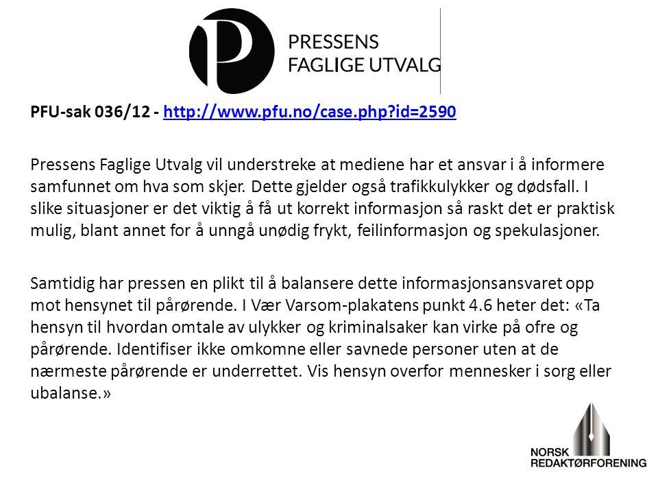 PFU-sak 036/12 - http://www. pfu. no/case. php