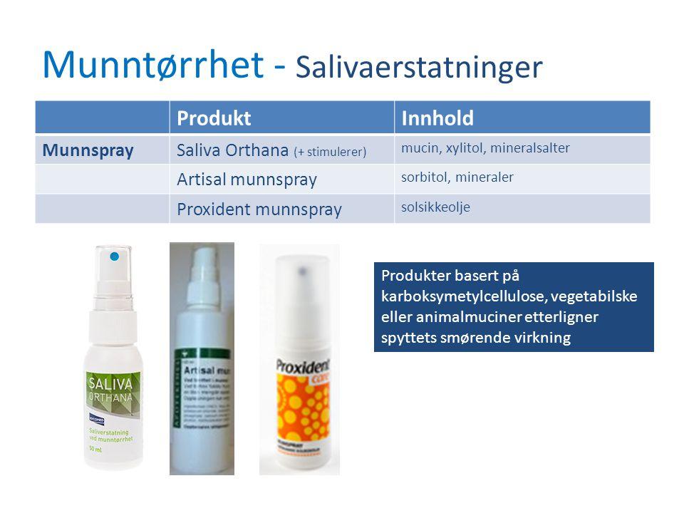 Munntørrhet - Salivaerstatninger