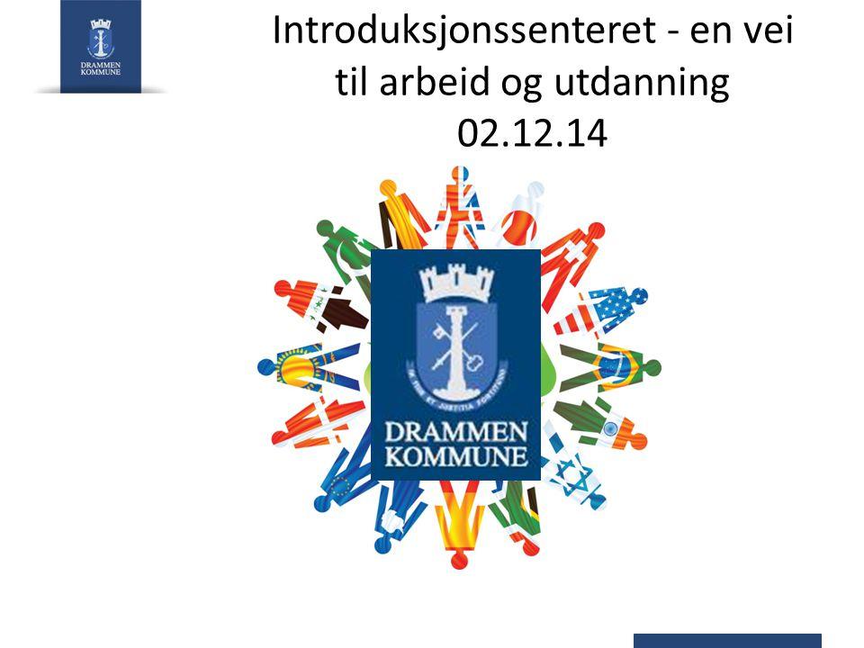 Introduksjonssenteret - en vei til arbeid og utdanning 02.12.14