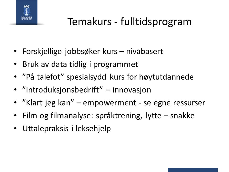 Temakurs - fulltidsprogram