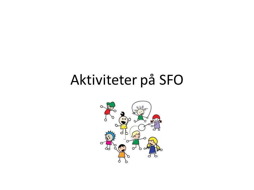 Aktiviteter på SFO