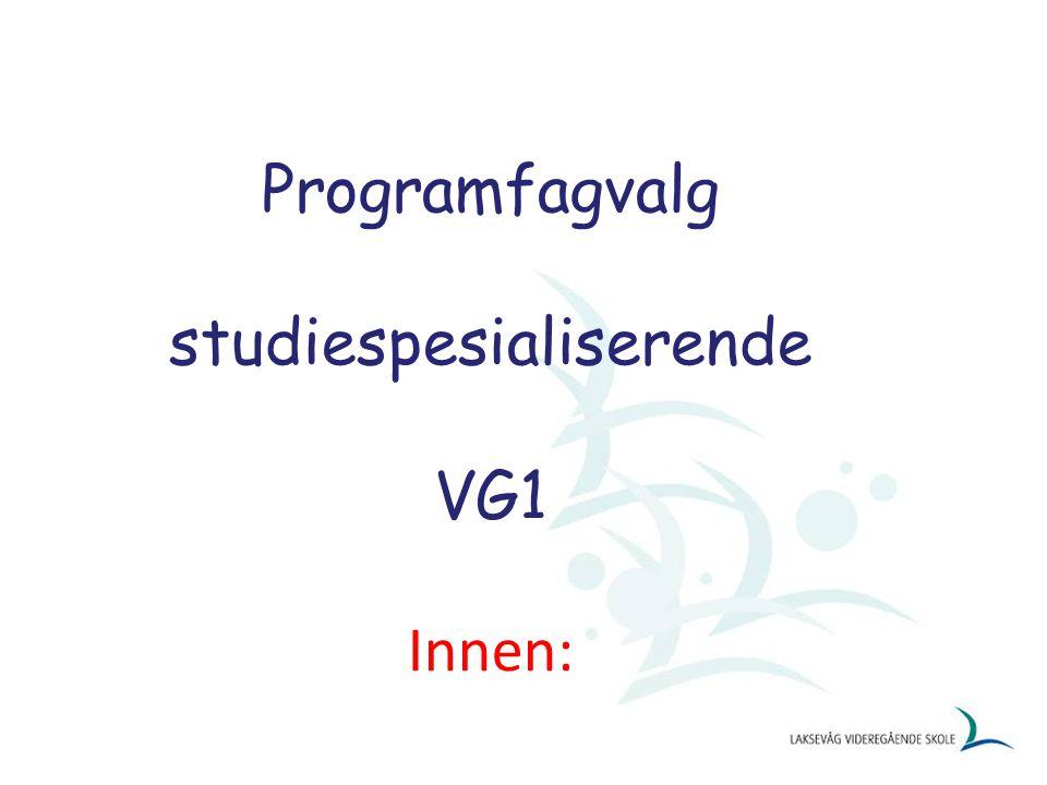 Programfagvalg studiespesialiserende VG1