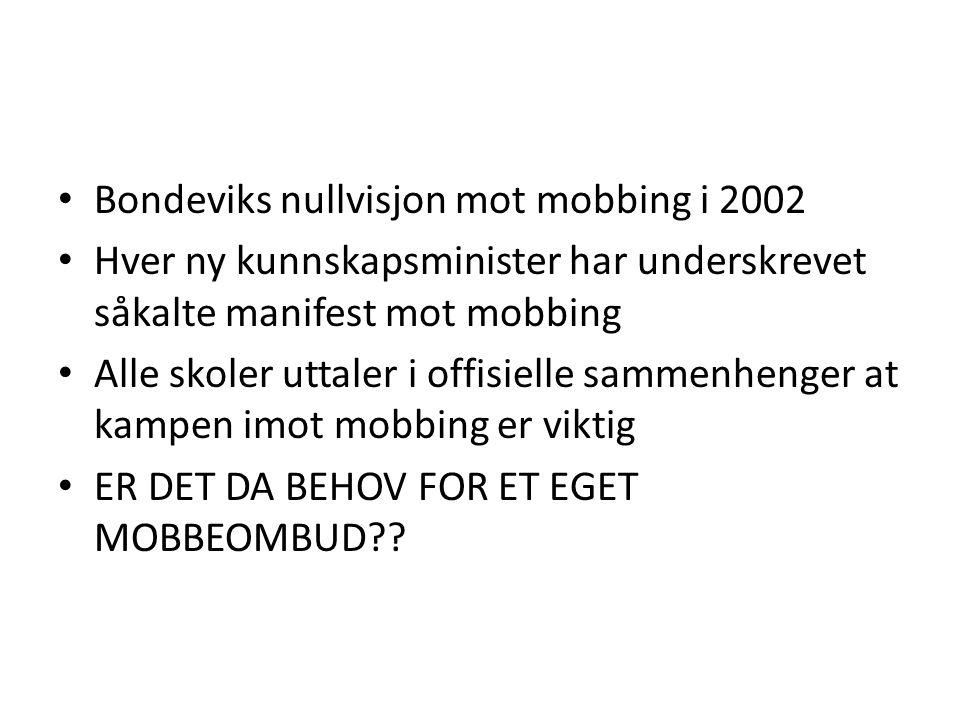 Bondeviks nullvisjon mot mobbing i 2002