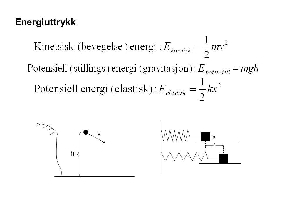 Energiuttrykk x v h