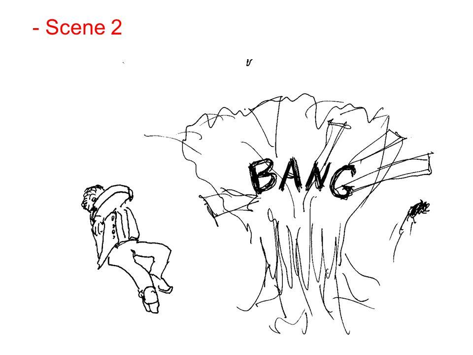 - Scene 2