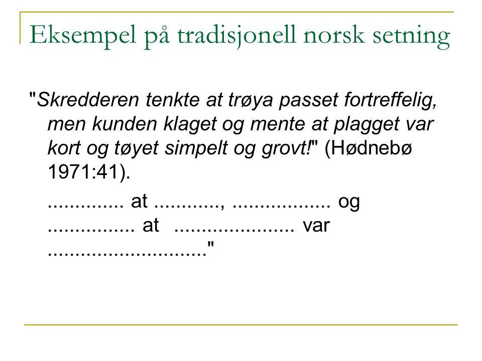 Eksempel på tradisjonell norsk setning